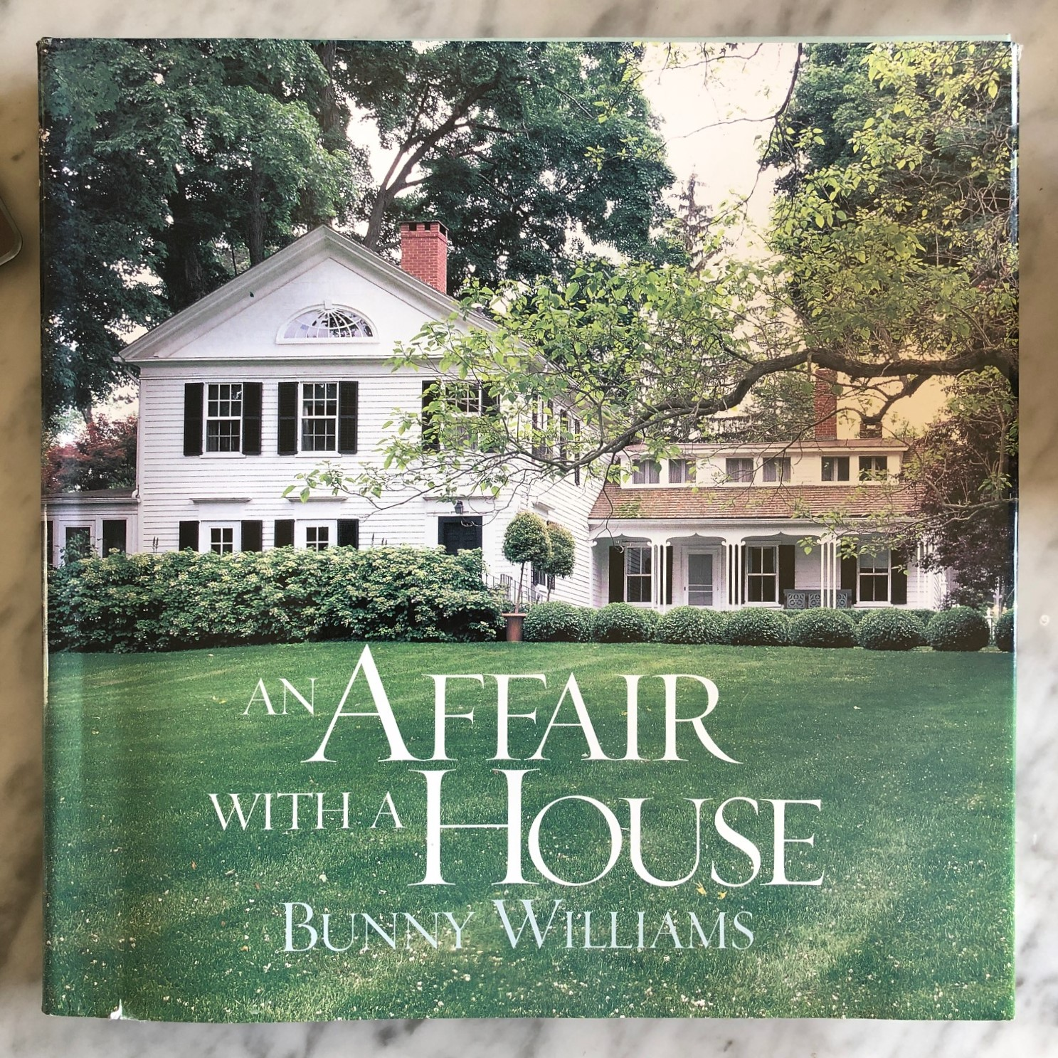 An Affair With A House, Bunny Williams - Thinking Outside the Boxwood